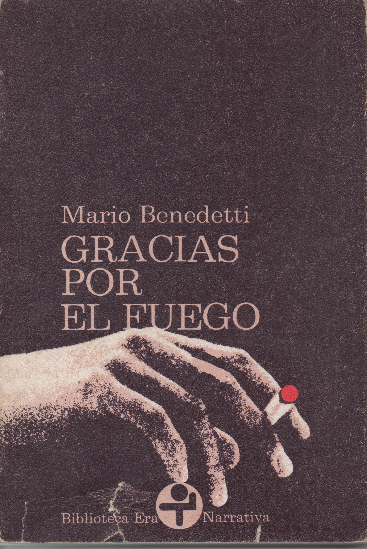 RESUMEN GRACIAS POR EL FUEGO - Mario Benedetti