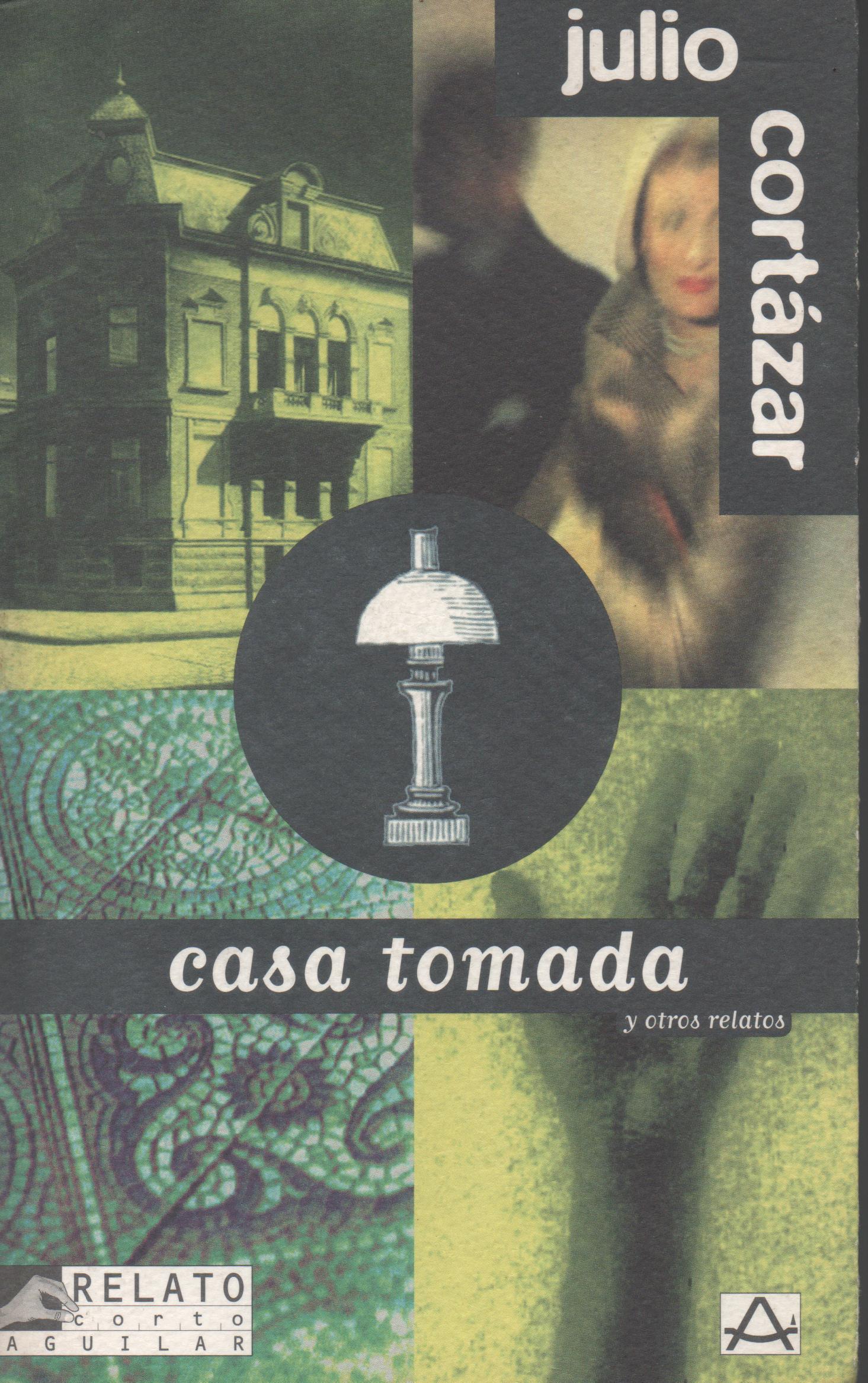 RESUMEN CASA TOMADA - Julio Cortázar